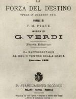 Giuseppe Verdi  «La forza del destino»
