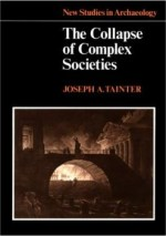 Joseph Tainter «The Collapse of Complex Societies»