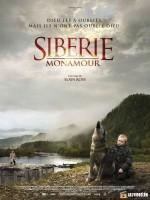 Про фильм «Сибирь. Монамур».