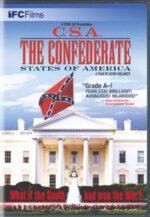 Про фильм «Конфедеративные Штаты Америки» (C.S.A., 2004)