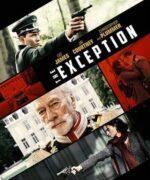 Про фильм «Исключение» («The Exception», 2016)